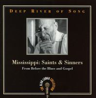 Mississippi, Saints, And Sinners
