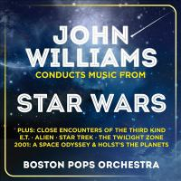John Williams Conducts Music From Star Wars, Plus Close Encounters of the Thrird Kind, E.T., Alien, Star Trek, The Twilight Zone, 2001 A Space Oddyssey & Holst's the Planets