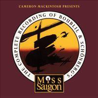 The Complete Recording of Boublil & Schönberg's Miss Saigon