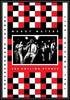 Muddy Waters, the Rolling Stones, Checkerboard Lounge, Live, Chicago 1981