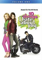 10 things I hate about you. Volume one