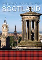 Grand Tours of Scotland