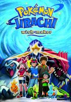 Pokemon, Jirachi Wish Maker