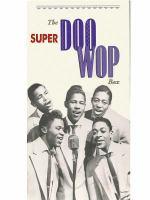 The Super Rare Doo Wop Box