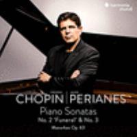Piano sonatas no. 2 'Funeral' & no. 3