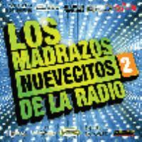 Los madrazos nuevecitos de la radio 2