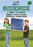 Energy - Kinetic, Solar, Potential, Sound, Wave