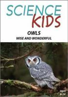 Owls, Wise and Wonderful