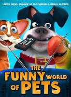 The Funny World of Pets