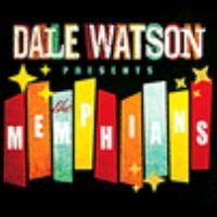 Dale Watson Presents The Memphians
