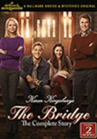 Karen Kingsbury's The Bridge