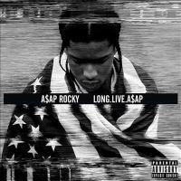 Long. Live. A$AP