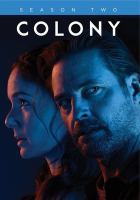 Colony. Season two