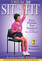 Sit and be fit. Easy fitness for seniors
