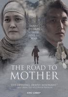 THE ROAD TO MOTHER (DVD)