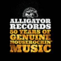 Alligator Records: 50 Years of Genuine Houserockin' Music