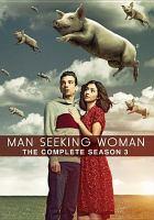 Man Seeking Woman: The Complete Season 3