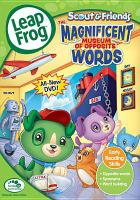 LeapFrog Scout & Friends: The Magnificent Museum of Opposite Words