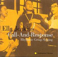 Call-and-response: Rhythmic Group Singing