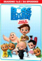 Boss Baby: Back in Business. Seasons 1 & 2