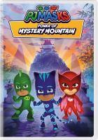 PJ Masks: Power of Mystery Mountain