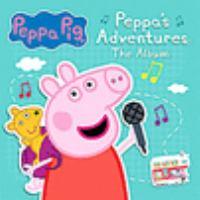 Peppa's Adventures: The Album