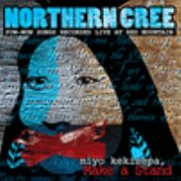 Mîyo kekisepa: Make a stand : pow-wow songs recorded live at Red Mountain