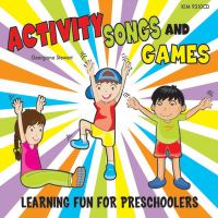 Activity Songs & Games: [learning Fun for Preschoolers
