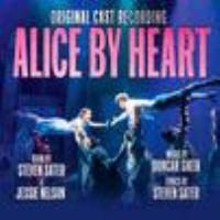 Alice by Heart: Original Cast Recording