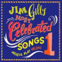 Jim Gill's Most Celebrated Songs 1