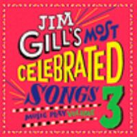 Jim Gill's Most Celebrated Songs 3