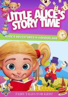 LITTLE ALICE'S STORYTIME: ALICE'S ADVENTURES IN WONDERLAND (DVD)