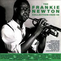 The Frankie Newton Collection 1929-46