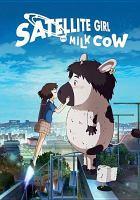 Uri Pyŏl Irho Wa ŏllukso: The Satellite Girl and Milk Cow