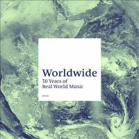 Worldwide: 30 Years Of Real World Music