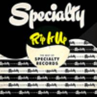Rip It up: The Best of Specialty Records