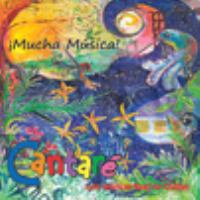 ¡Mucha Música!: Latin American Music For Children