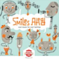 Smiles Ahead: Cool Music for Cool Families