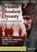 Britain's Bloodiest Dynasty