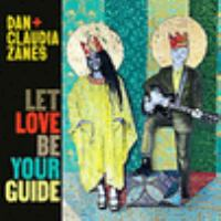 LET LOVE BE YOUR GUIDE (CD)