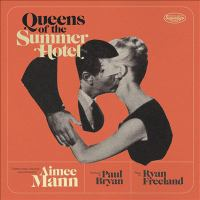 QUEENS OF THE SUMMER HOTEL (CD)