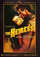 William Wyler's the Heiress