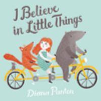 I Believe in Little Things