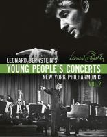 Leonard Bernstein's Young People's Concerts With the New York Philharmonic
