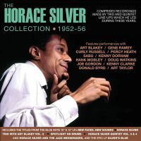 The Horace Silver collection, 1952-56