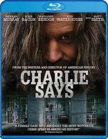 Charlie Says / Director, Mary Harron