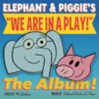 """Elephant & Piggie's """"We Are in A Play"""""""