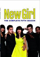 New girl. The complete fifth season