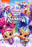 Shimmer and Shine. Beyond the Rainbow Falls