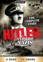 Hitler and the Nazis the complete story.